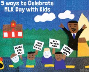 5-ways-to-Celebrate-MLK-DAY-with-Kids-1